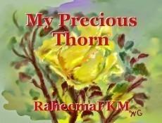 My Precious Thorn