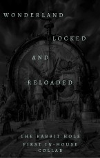 Wonderland: Locked and Reloaded
