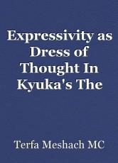 Expressivity as Dress of Thought In Kyuka's The World Conference in Heaven