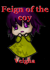 Feign of the coy