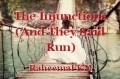 The Injunctions (And They Said Run)