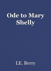 Ode to Mary Shelly