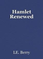 Hamlet Renewed