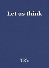 Let us think