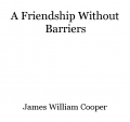 A Friendship Without Barriers