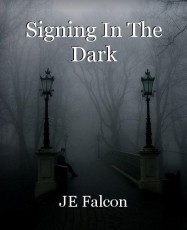 Signing In The Dark