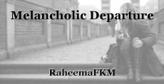 Melancholic Departure