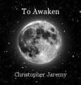To Awaken