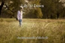 Lily At Dawn