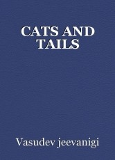 CATS AND TAILS