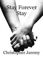 Stay Forever Stay