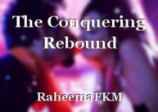 The Conquering Rebound