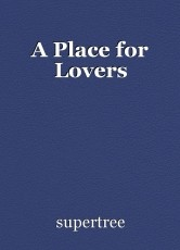 A Place for Lovers