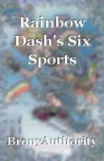 Rainbow Dash's Six Sports