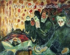 Death bed revelation