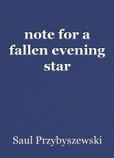 note for a fallen evening star