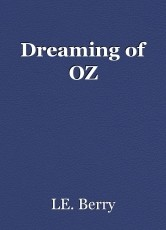 Dreaming of OZ