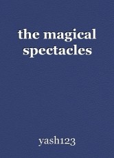 the magical spectacles