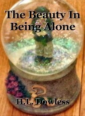 The Beauty In Being Alone