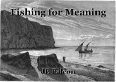 Fishing for Meaning