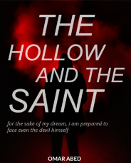 The Hollow and The Saint