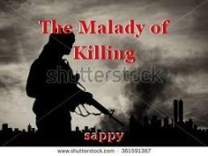 The Malady of Killing