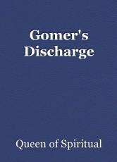 Gomer's Discharge