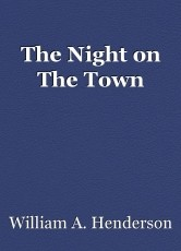 The Night on The Town