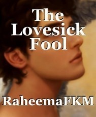 The Lovesick Fool