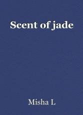 Scent of jade