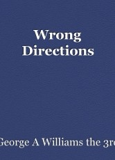 Wrong Directions