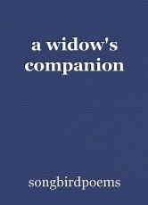 a widow's companion