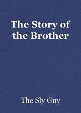 The Story of the Brother