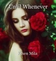 Until Whenever