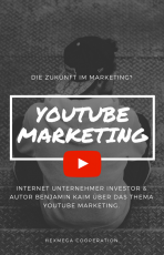 Benjamin Kaim über Youtube Marketing