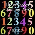 Life of Zeroes: Summer Days