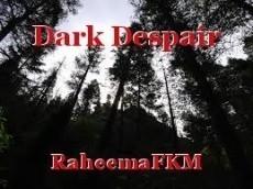 Dark Despair