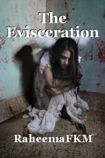 The Evisceration