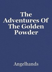 The Adventures Of The Golden Powder