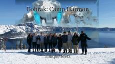 Bohrak: Camp Harmon