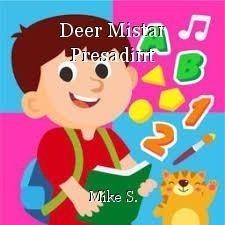 Deer Mistar Presadint