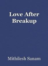 Love After Breakup