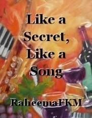 Like a Secret, Like a Song