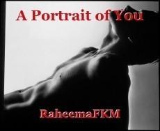 A Portrait of You