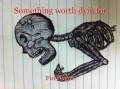Something worth dyin for