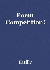 Poem Competition!