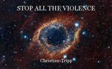 STOP ALL THE VIOLENCE