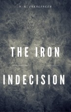The Iron Indecision