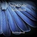Angel Falls: Rebellion