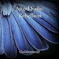 Angel Falls: Rebellion
